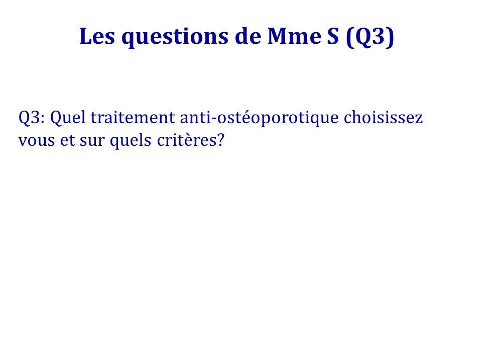 Les questions de Mme S (Q3)
