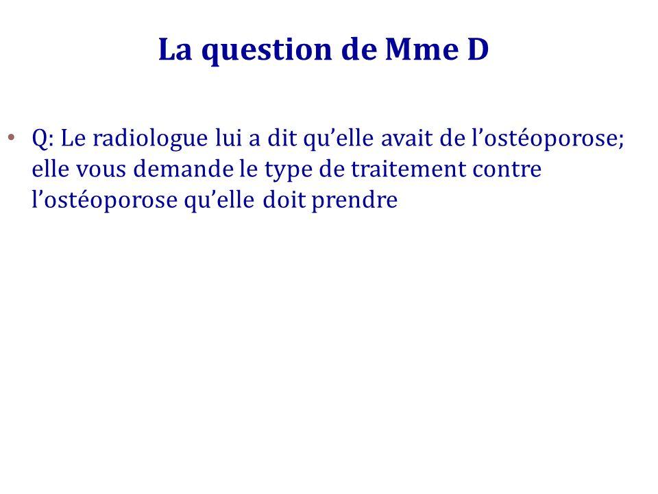 La question de Mme D