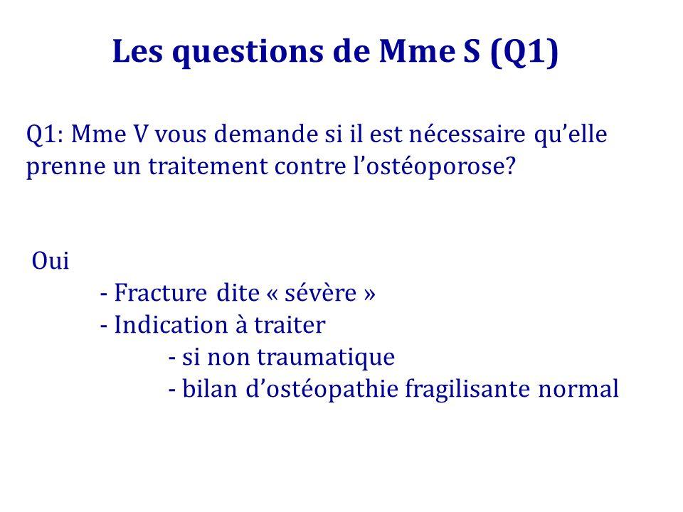 Les questions de Mme S (Q1)