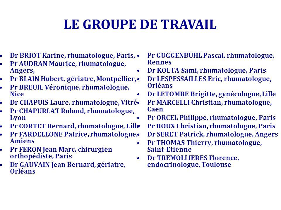 LE GROUPE DE TRAVAIL Dr BRIOT Karine, rhumatologue, Paris,