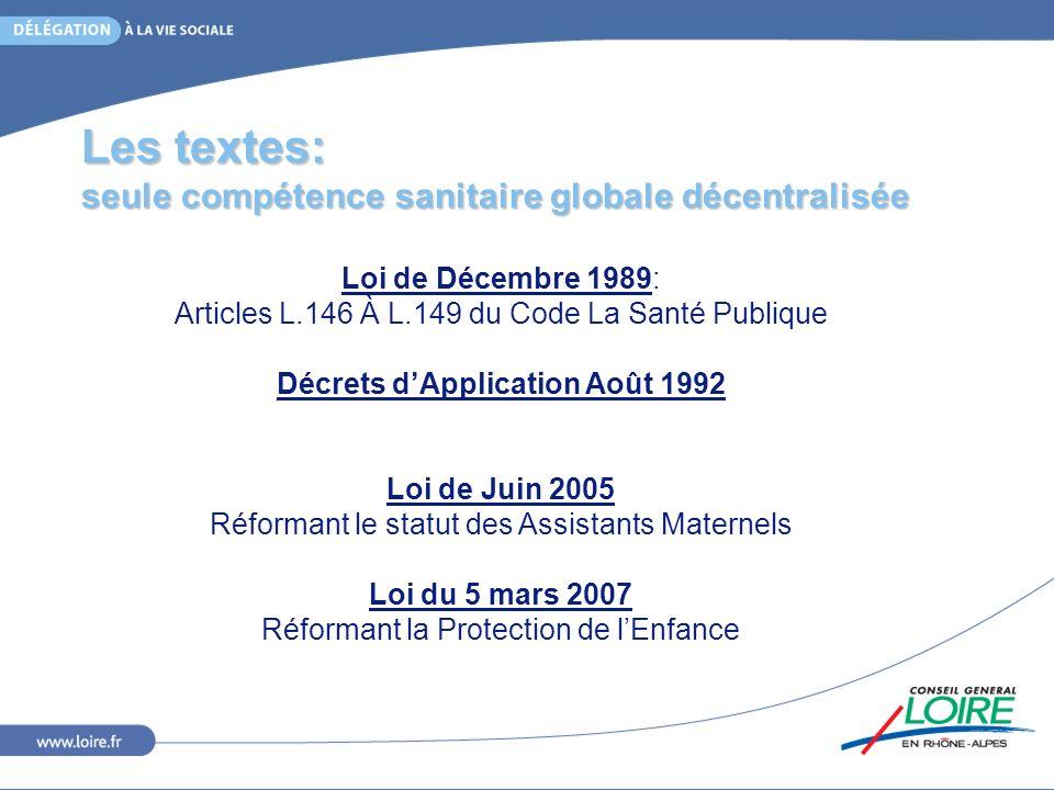 Les textes: seule compétence sanitaire globale décentralisée
