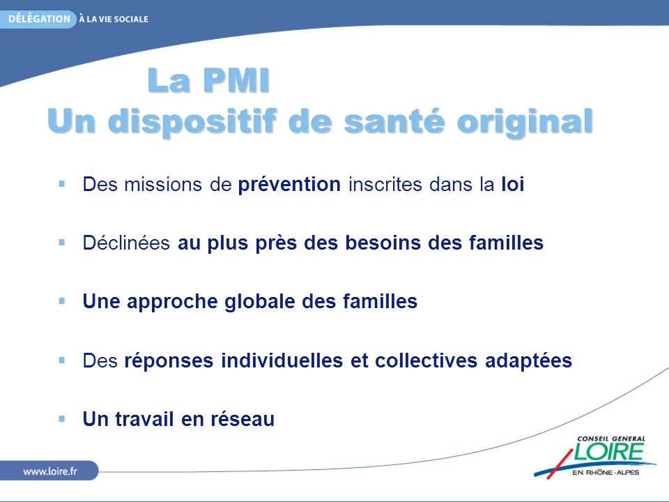 La PMI Un dispositif de santé original