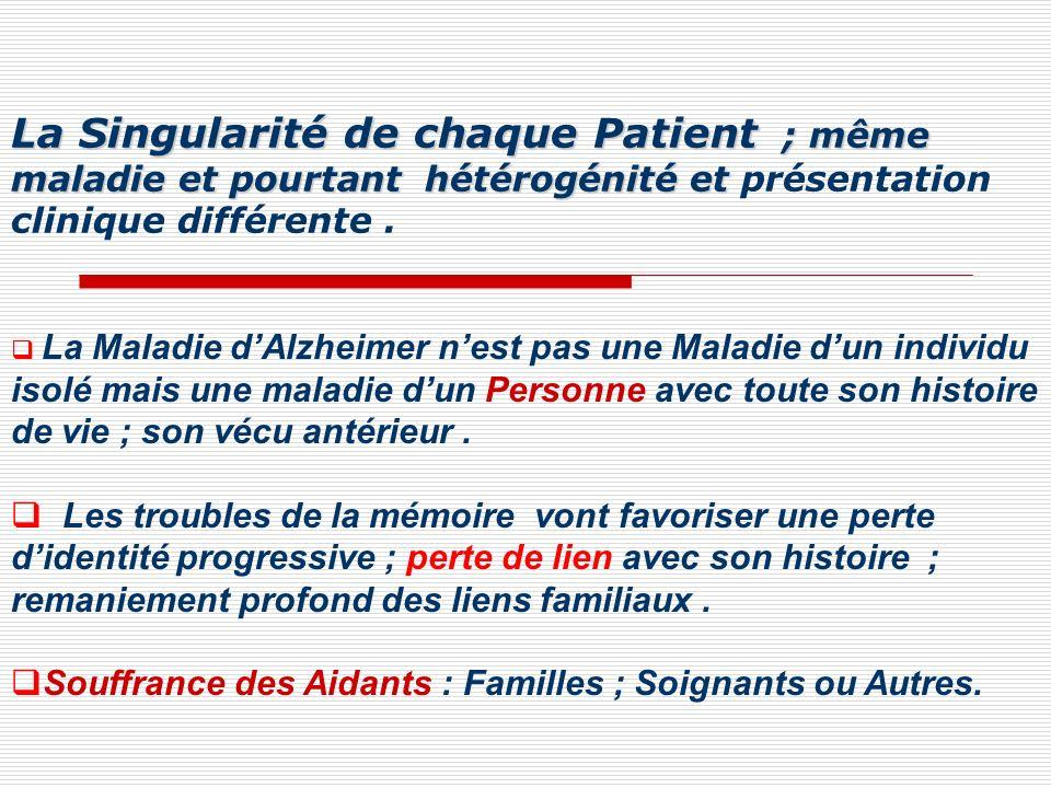 La Singularité de chaque Patient ; même maladie et pourtant hétérogénité et présentation clinique différente .