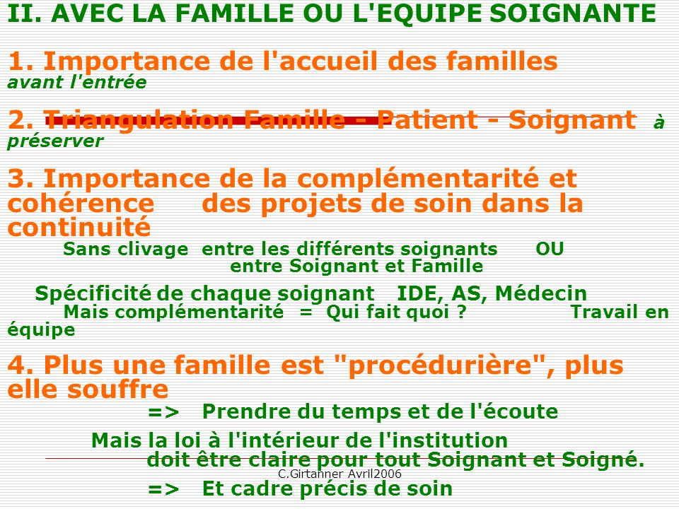 1. Importance de l accueil des familles avant l entrée