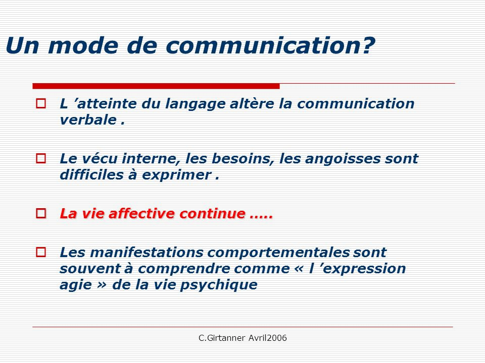 Un mode de communication