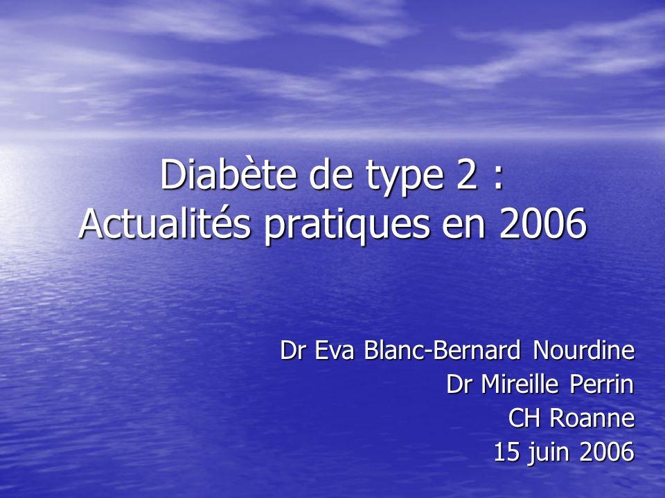 Diabète de type 2 : Actualités pratiques en 2006