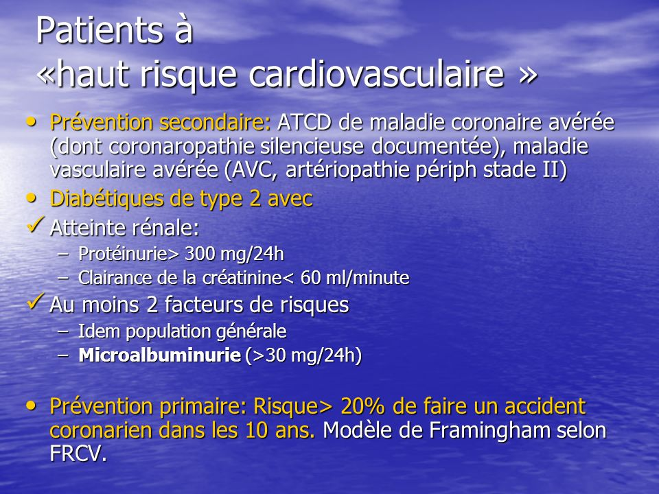 Patients à «haut risque cardiovasculaire »