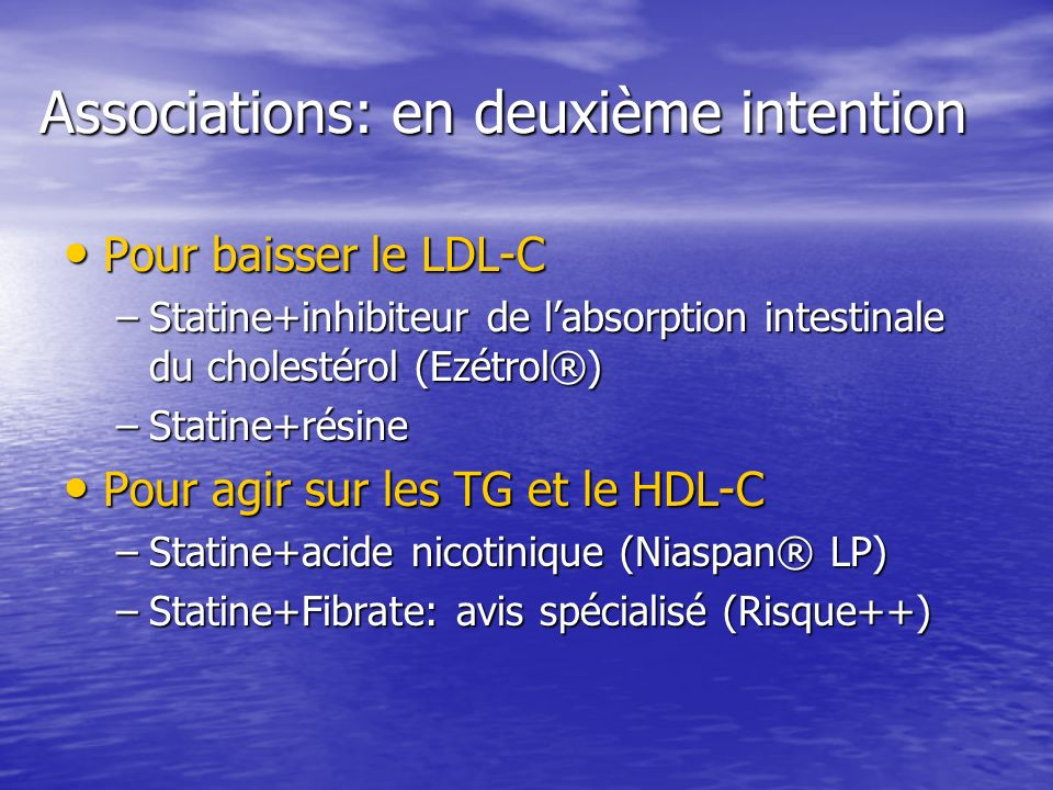 Associations: en deuxième intention