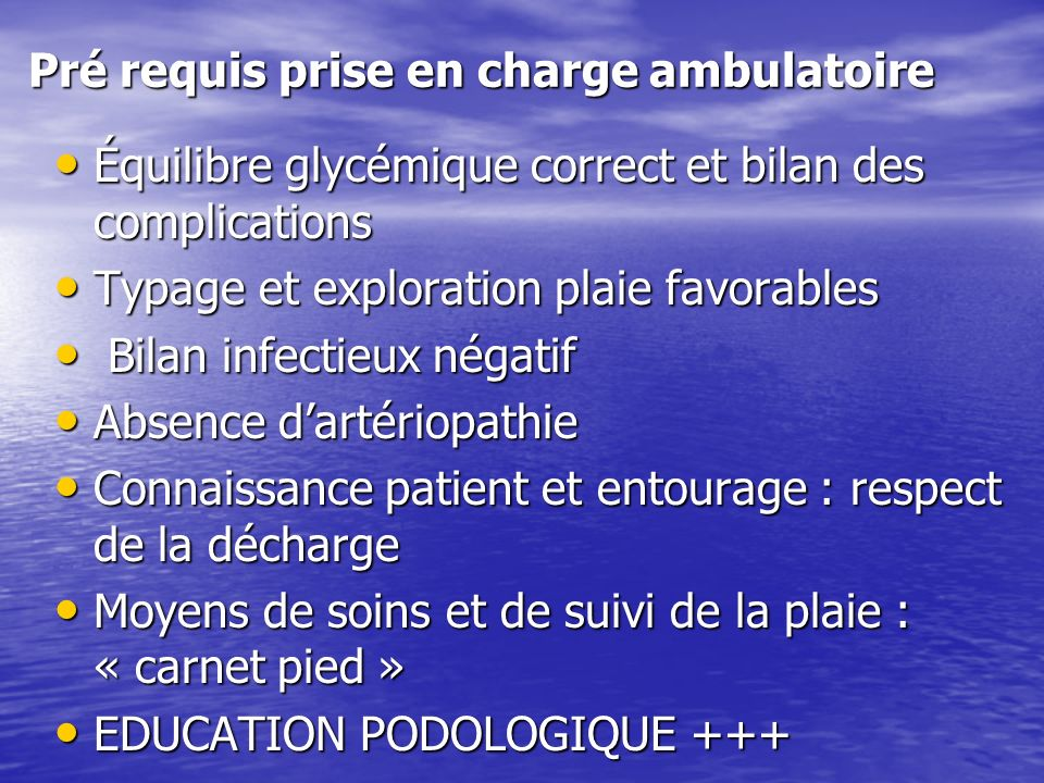 Pré requis prise en charge ambulatoire