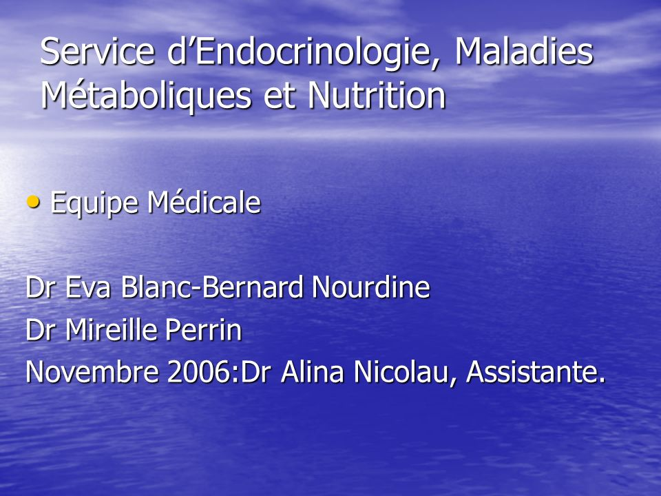 Service d'Endocrinologie, Maladies Métaboliques et Nutrition