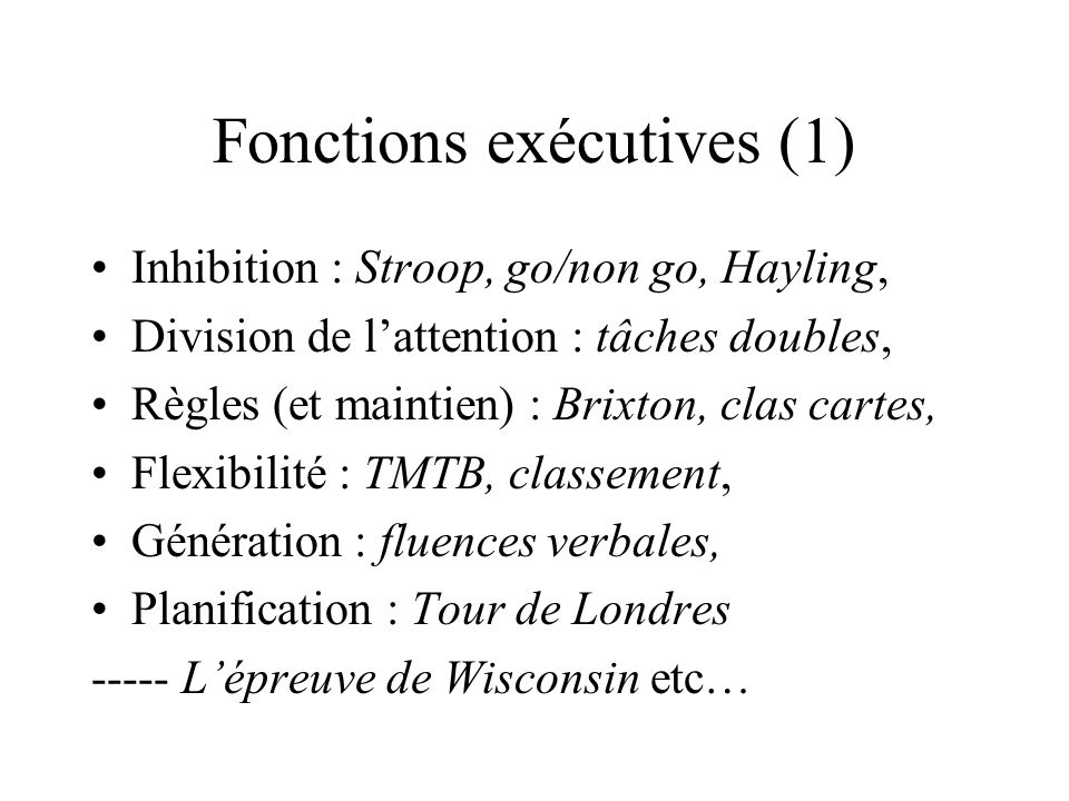 Fonctions exécutives (1)