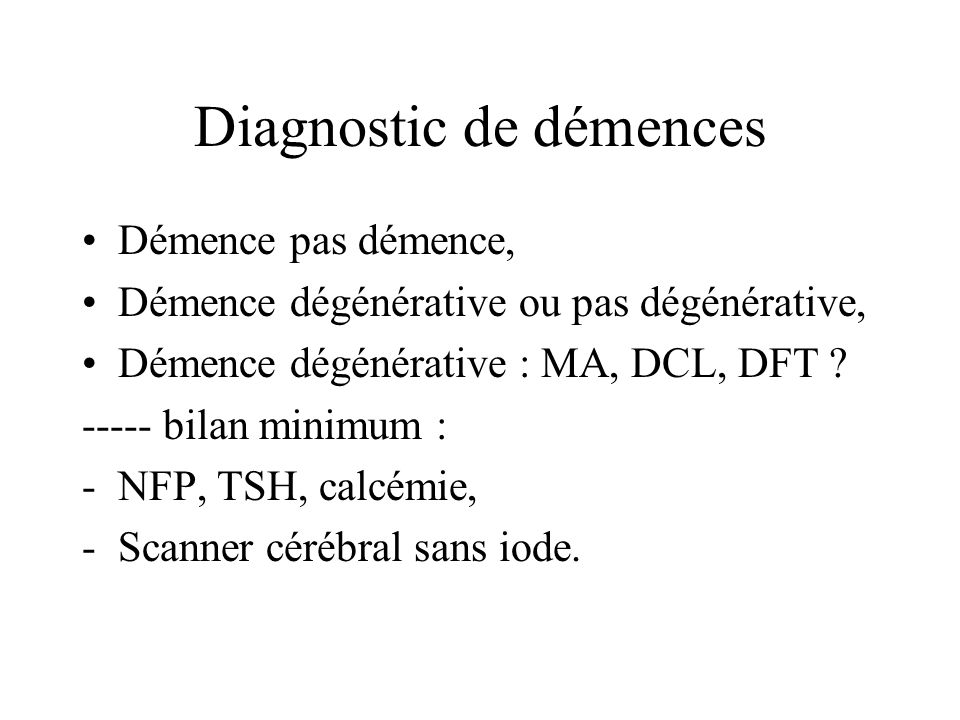 Diagnostic de démences