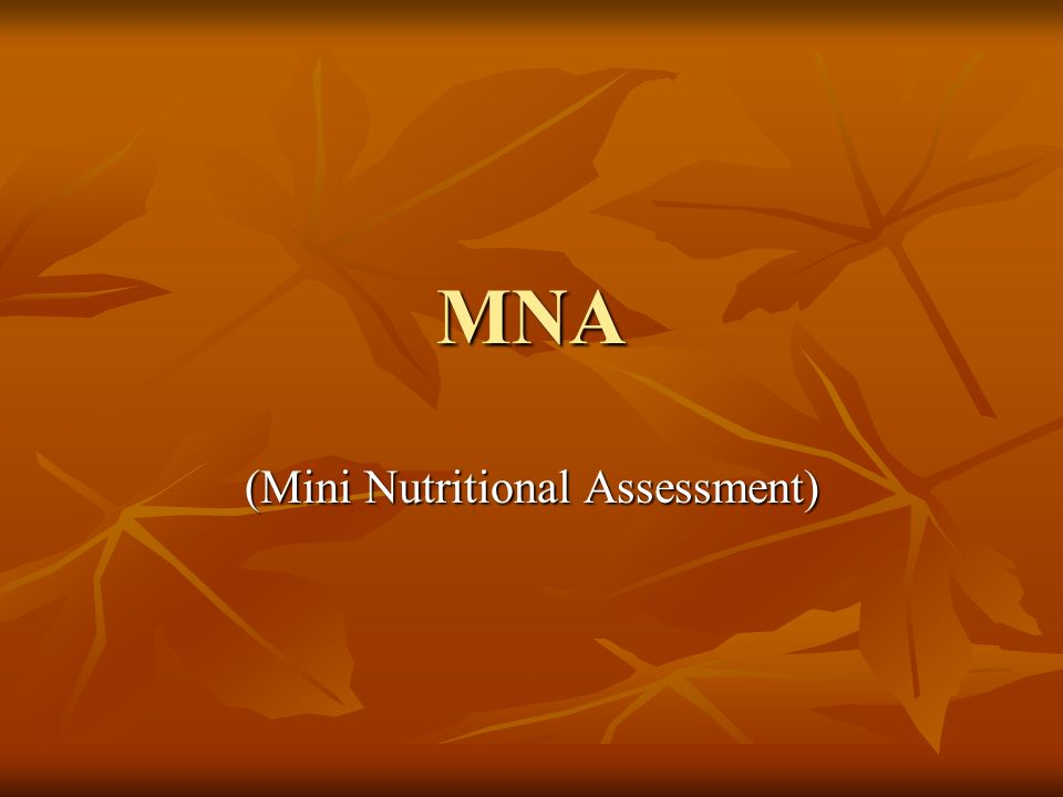 (Mini Nutritional Assessment)