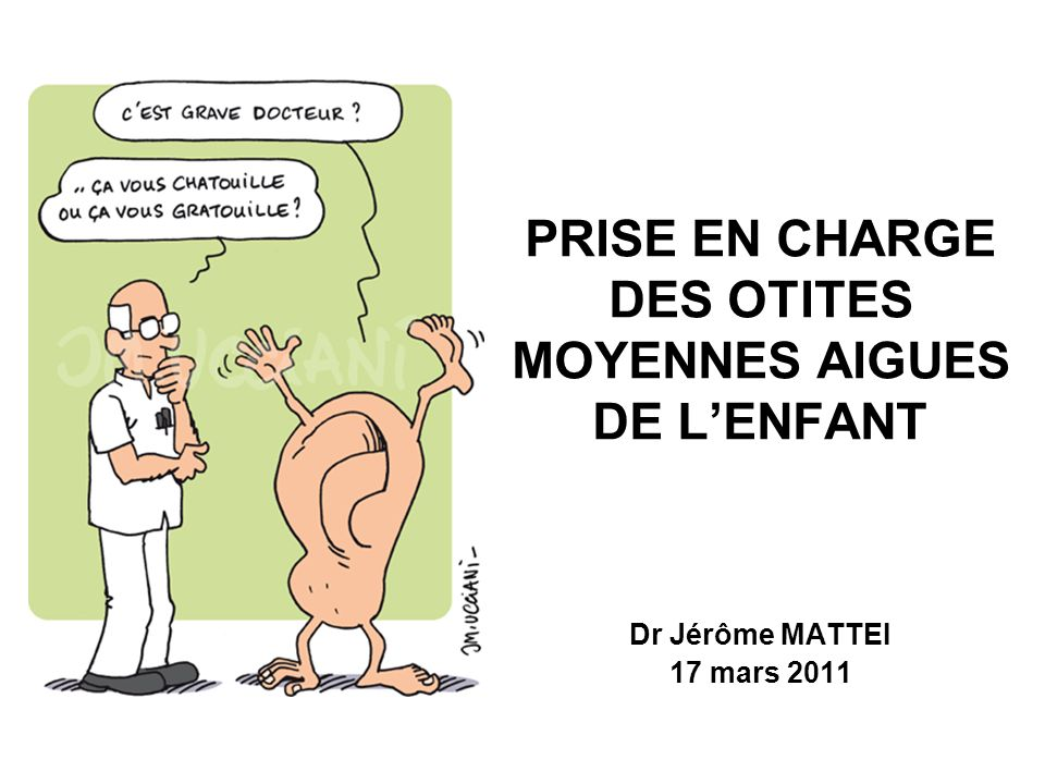PRISE EN CHARGE DES OTITES MOYENNES AIGUES DE L'ENFANT