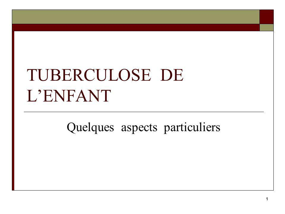 TUBERCULOSE DE L'ENFANT