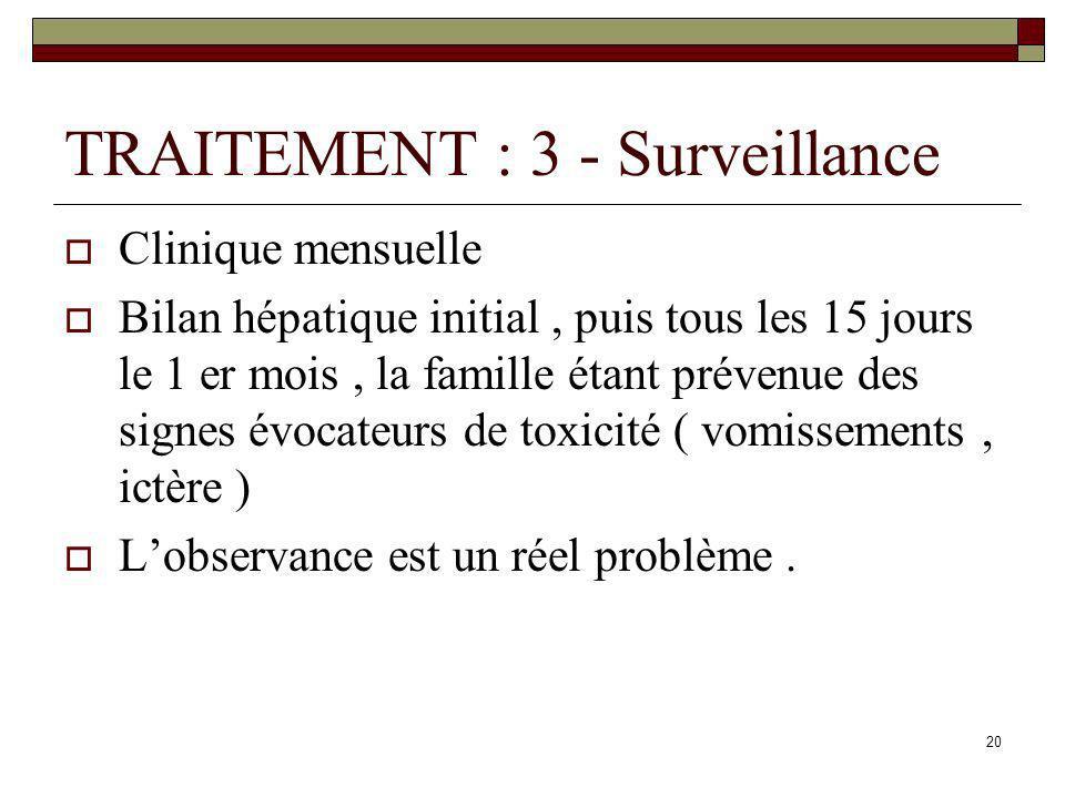 TRAITEMENT : 3 - Surveillance