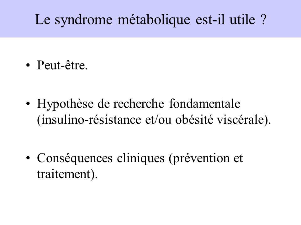 Le syndrome métabolique est-il utile