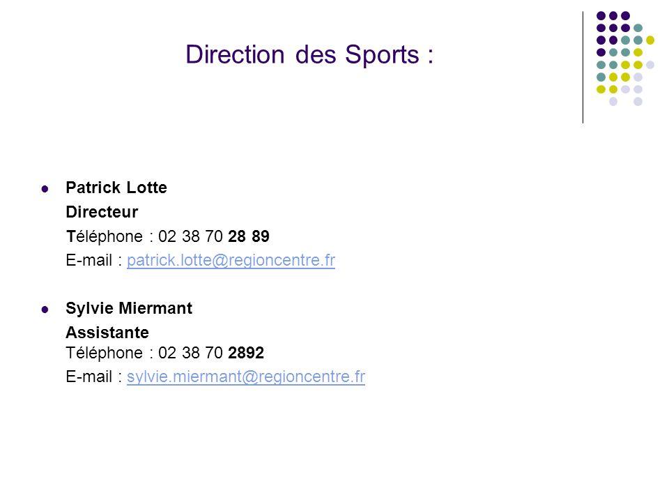 Direction des Sports : Patrick Lotte Directeur