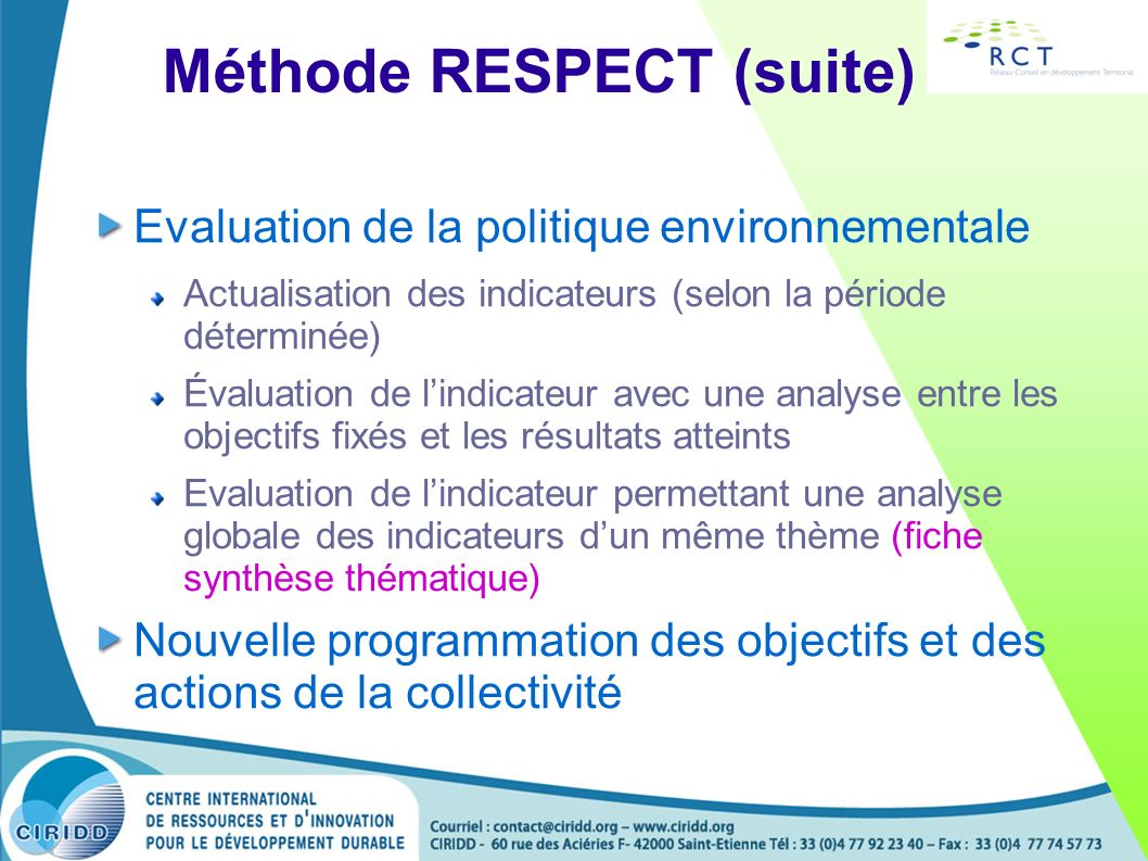 Méthode RESPECT (suite)