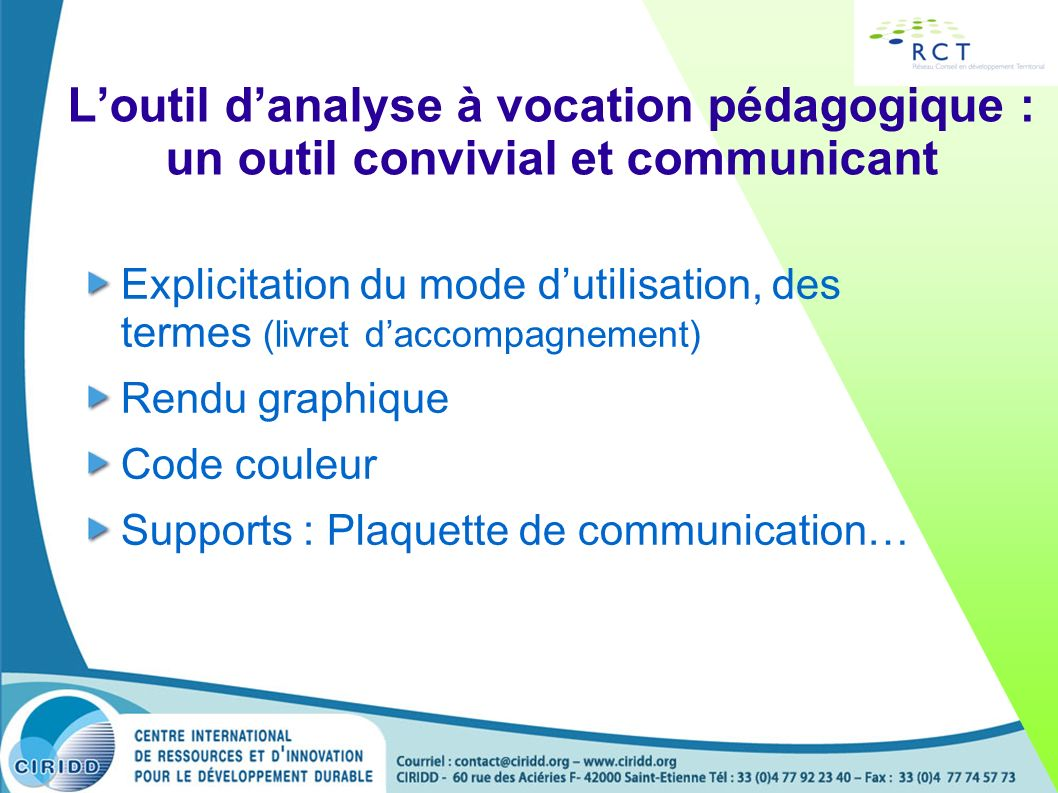 L'outil d'analyse à vocation pédagogique : un outil convivial et communicant