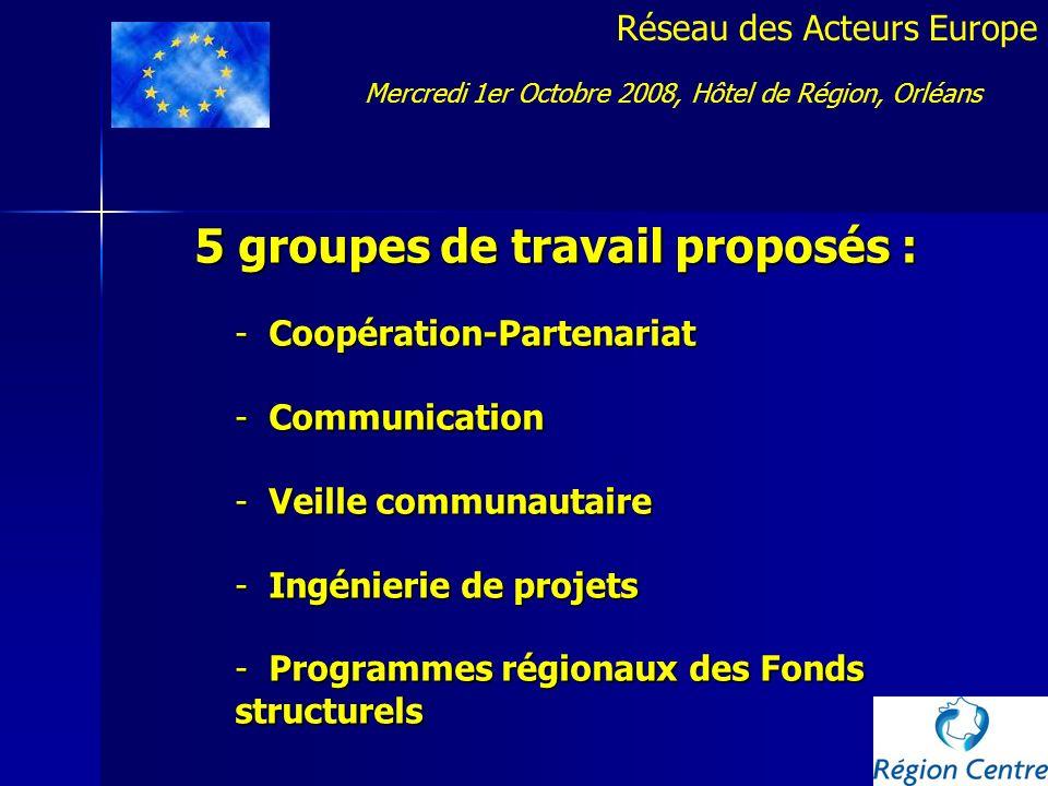 5 groupes de travail proposés :