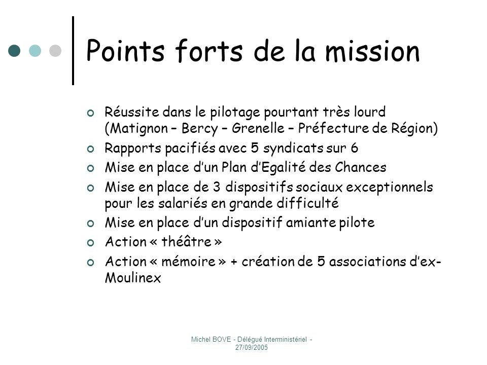 Points forts de la mission