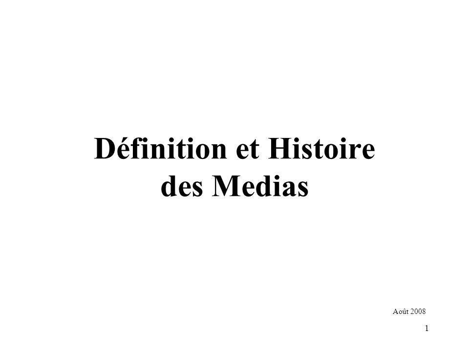 Définition et Histoire des Medias