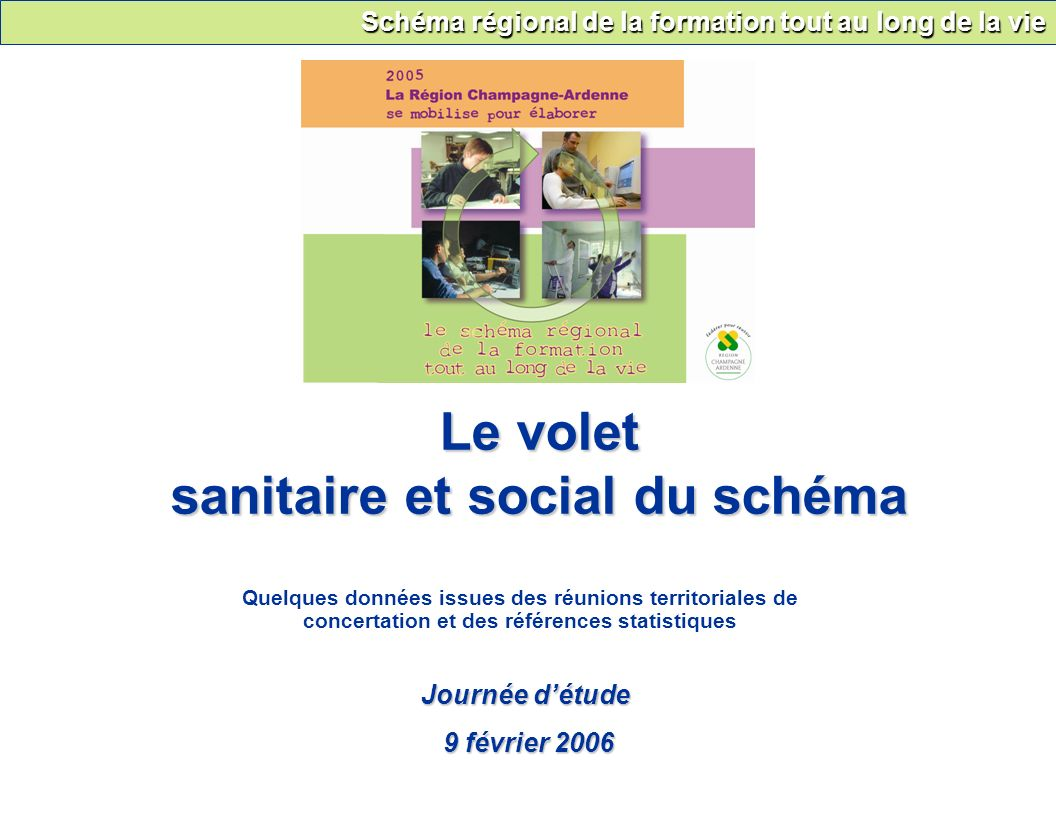 Le volet sanitaire et social du schéma