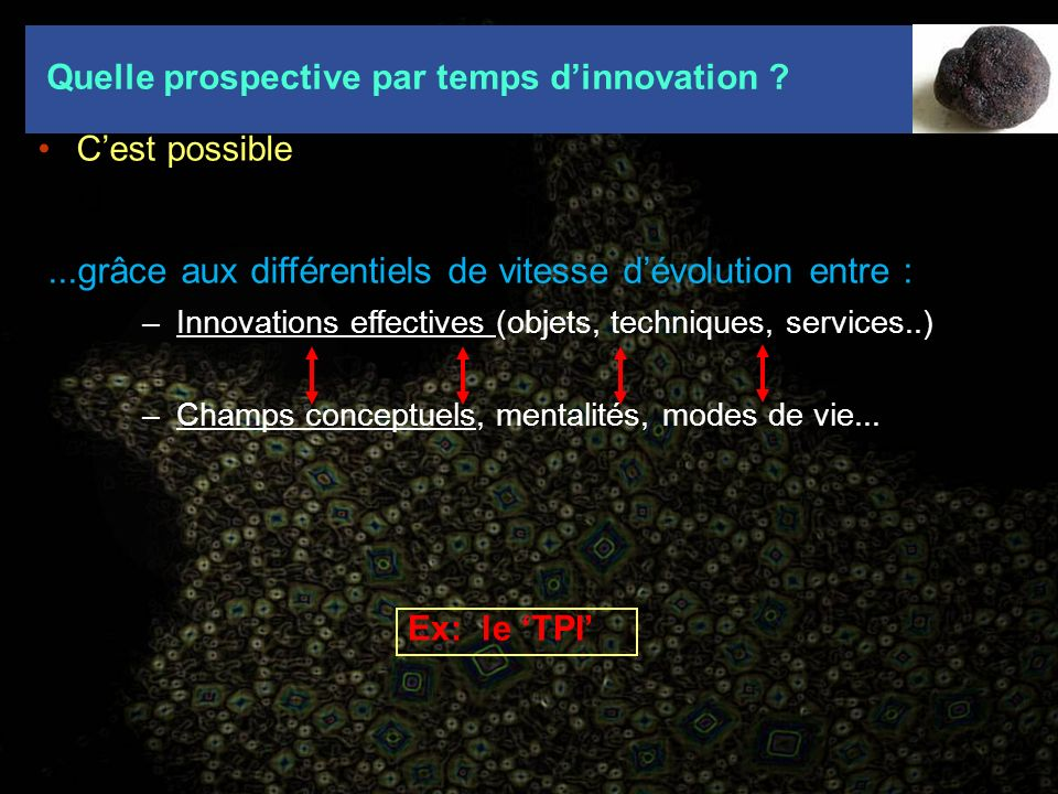 Quelle prospective par temps d'innovation