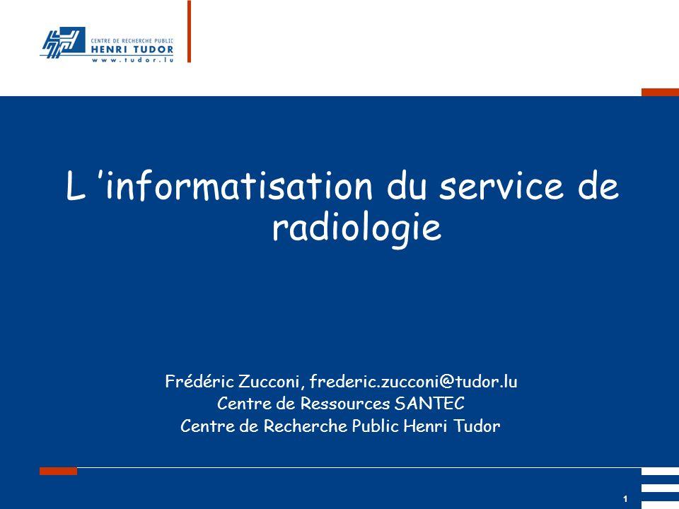 L 'informatisation du service de radiologie
