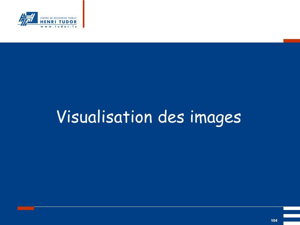 Visualisation des images