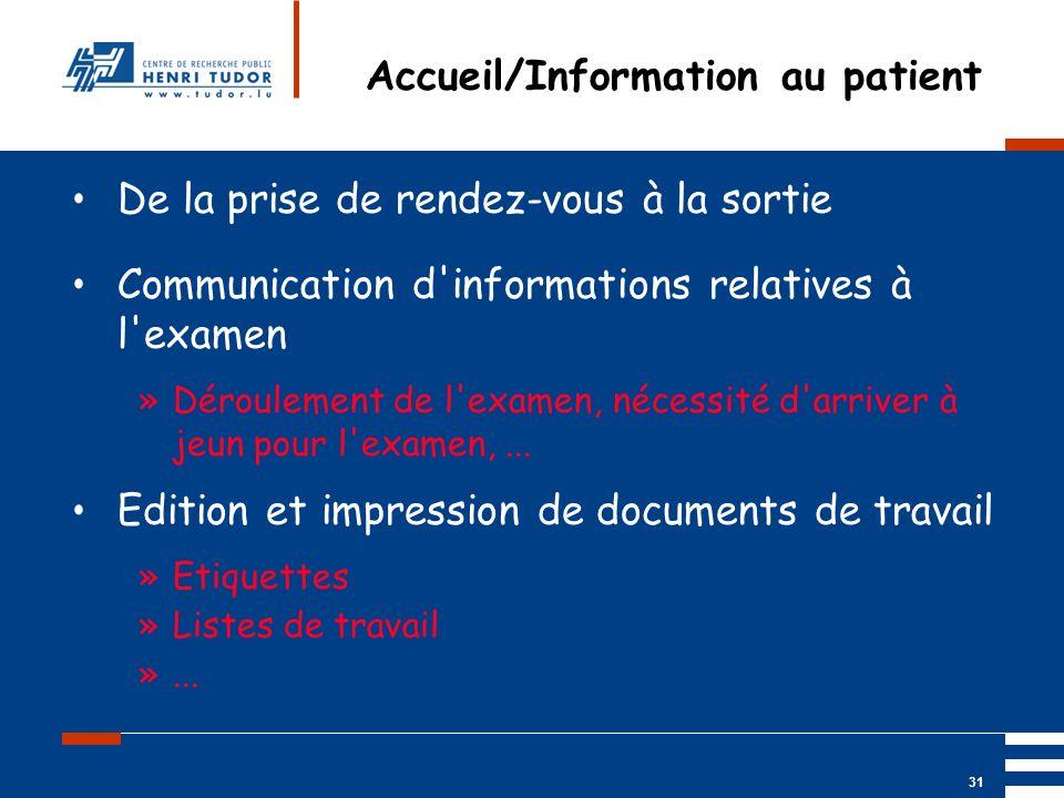 Accueil/Information au patient