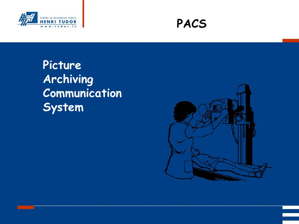 PACS Picture Archiving Communication System