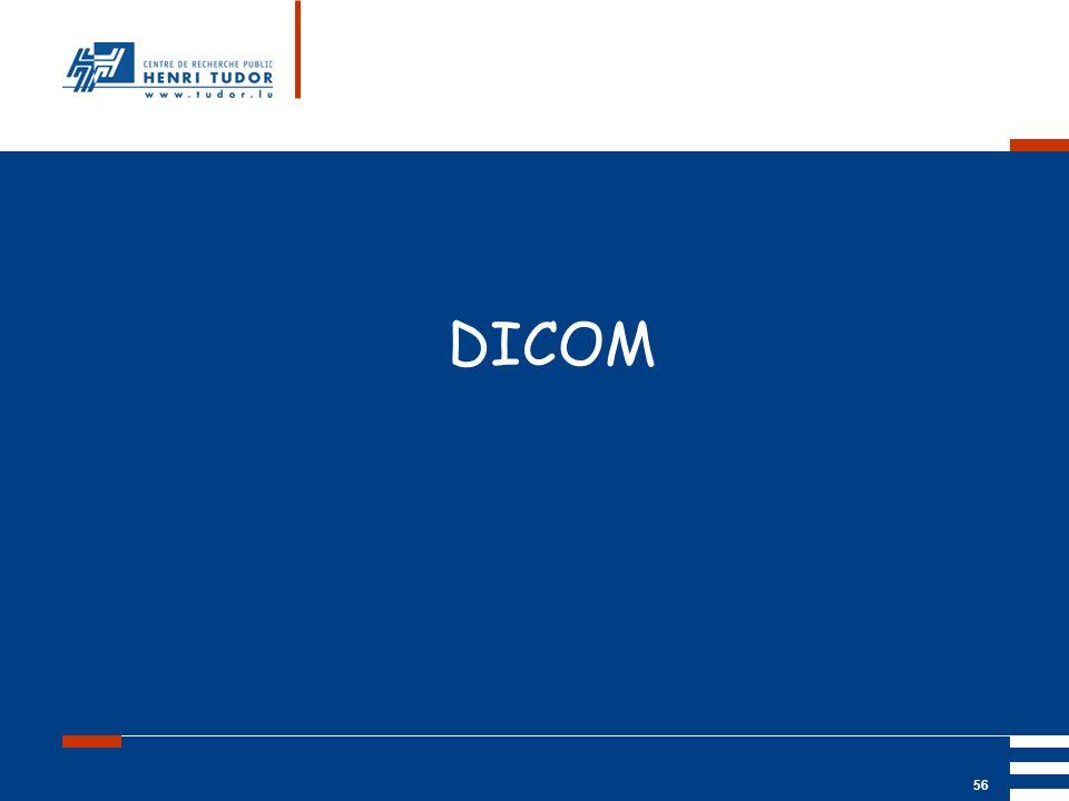 DICOM http://medical.nema.org/  site avec le standard DICOM et des infos aussi sur HL7 et IHE