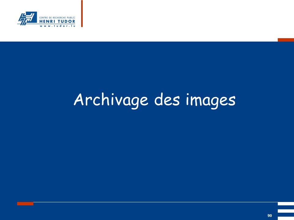 Archivage des images