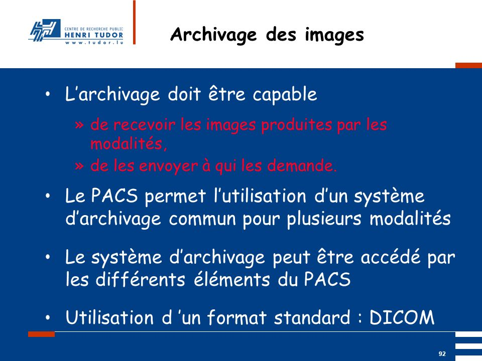 L'archivage doit être capable