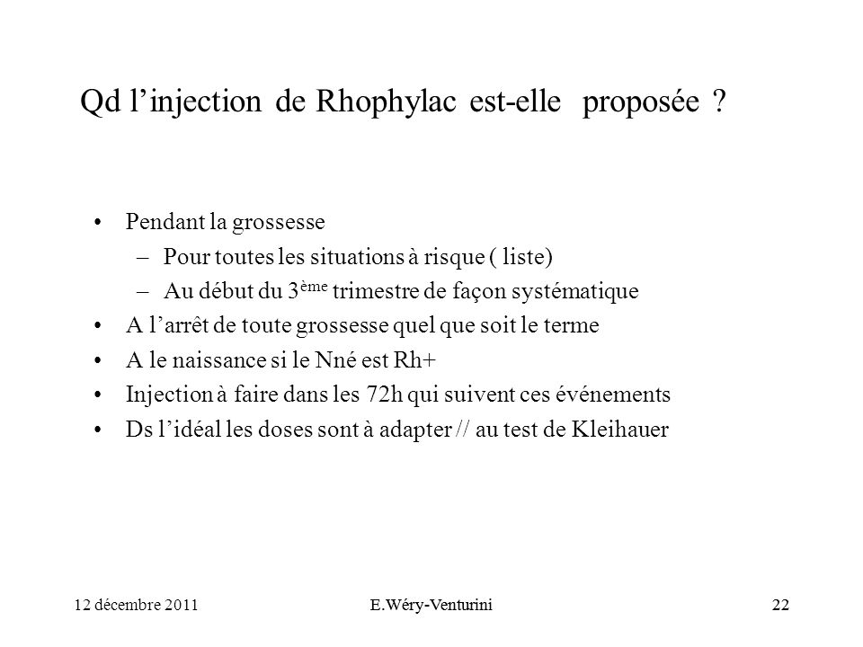 Qd l'injection de Rhophylac est-elle proposée