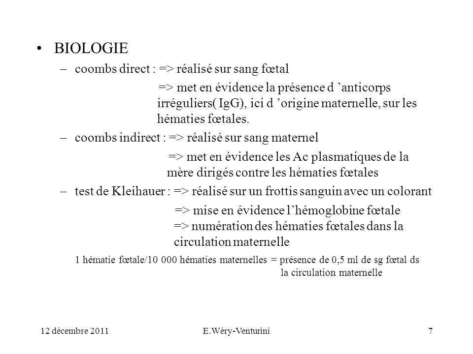 BIOLOGIE coombs direct : => réalisé sur sang fœtal
