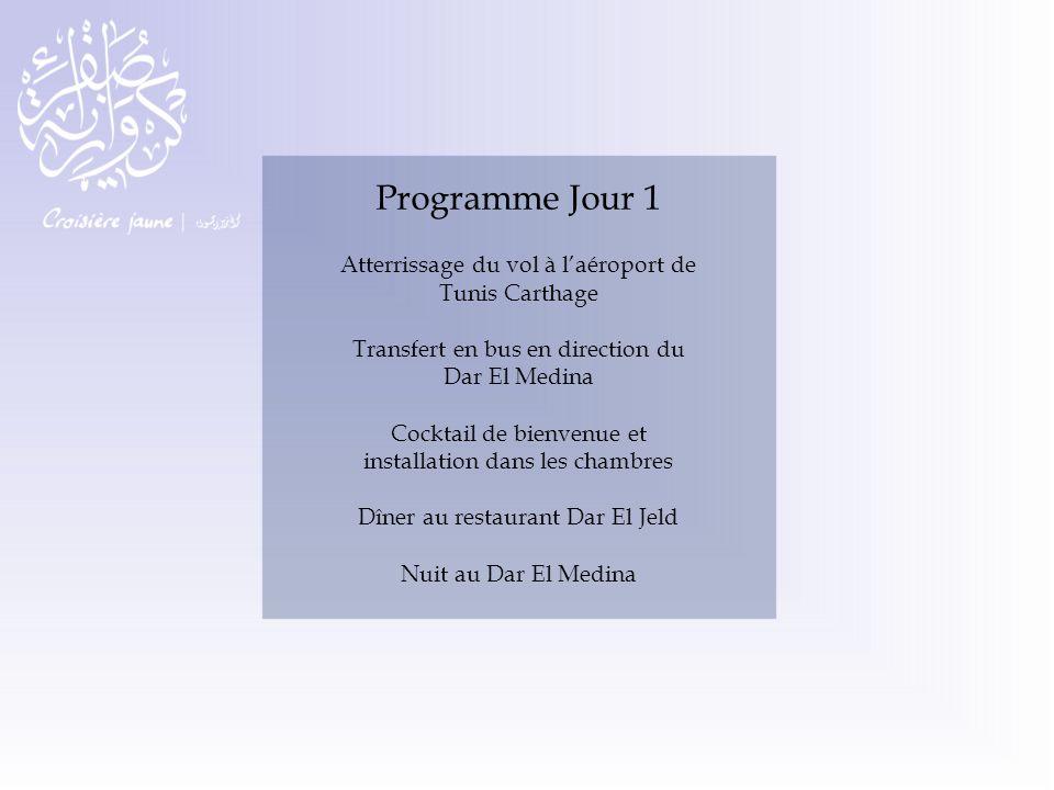 Programme Jour 1 Atterrissage du vol à l'aéroport de Tunis Carthage