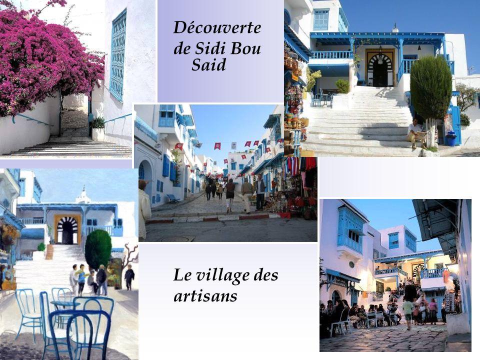 Découverte de Sidi Bou Said Le village des artisans