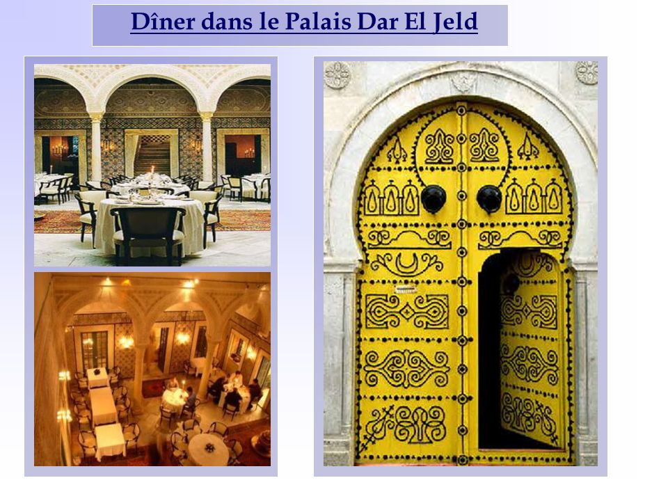 Dîner dans le Palais Dar El Jeld