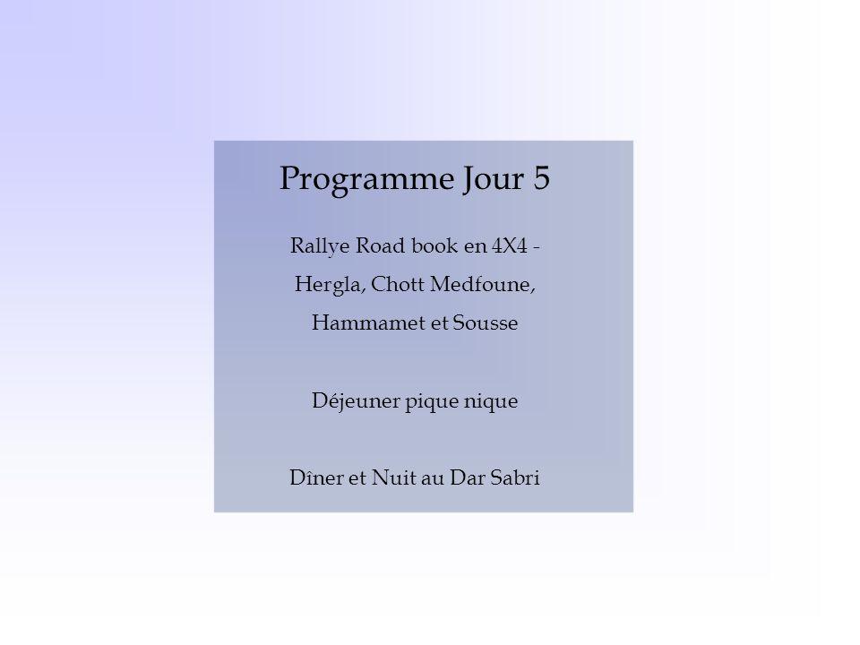 Programme Jour 5 Rallye Road book en 4X4 - Hergla, Chott Medfoune, Hammamet et Sousse. Déjeuner pique nique.