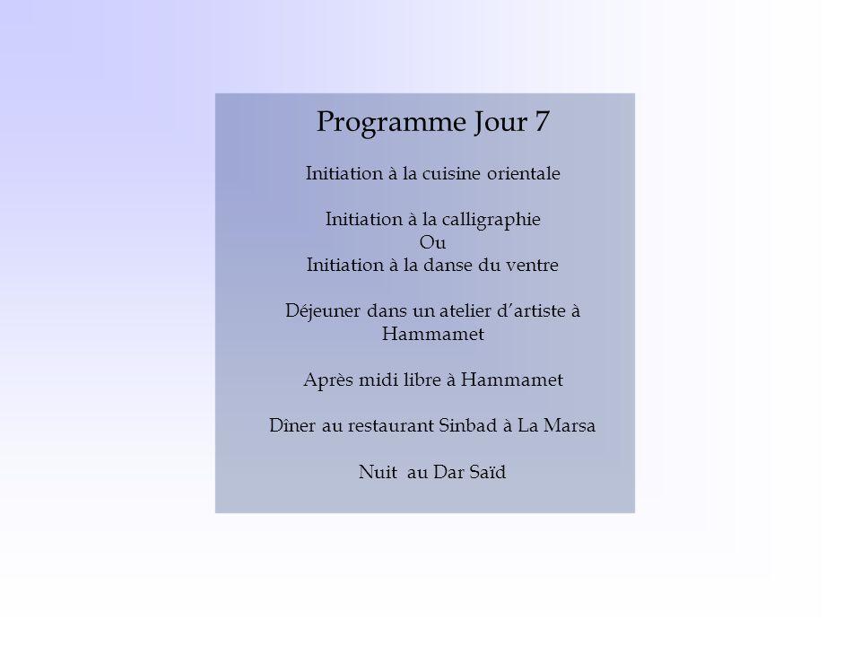 Programme Jour 7 Initiation à la cuisine orientale