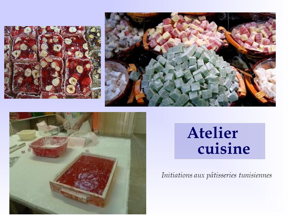 Atelier cuisine Initiations aux pâtisseries tunisiennes