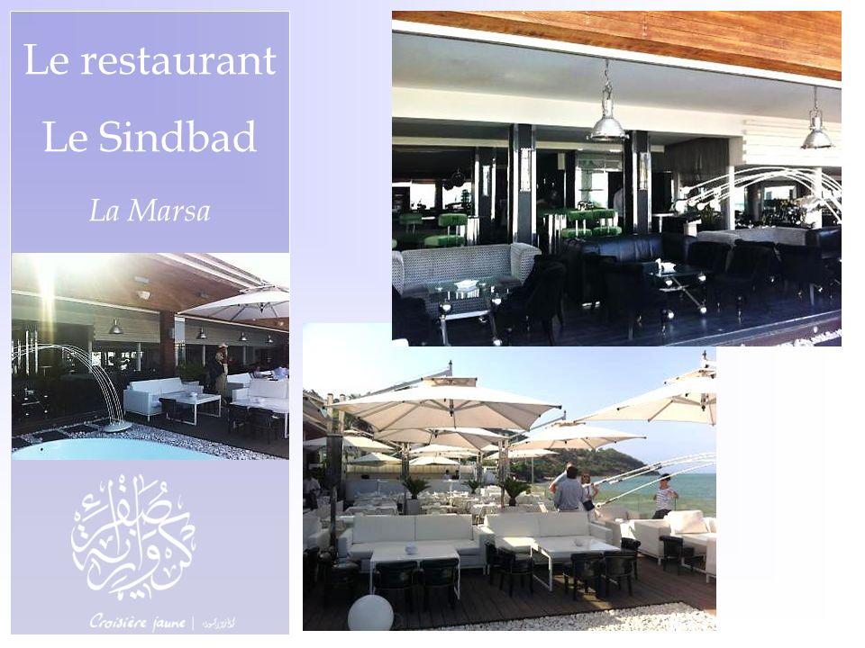 Le restaurant Le Sindbad La Marsa
