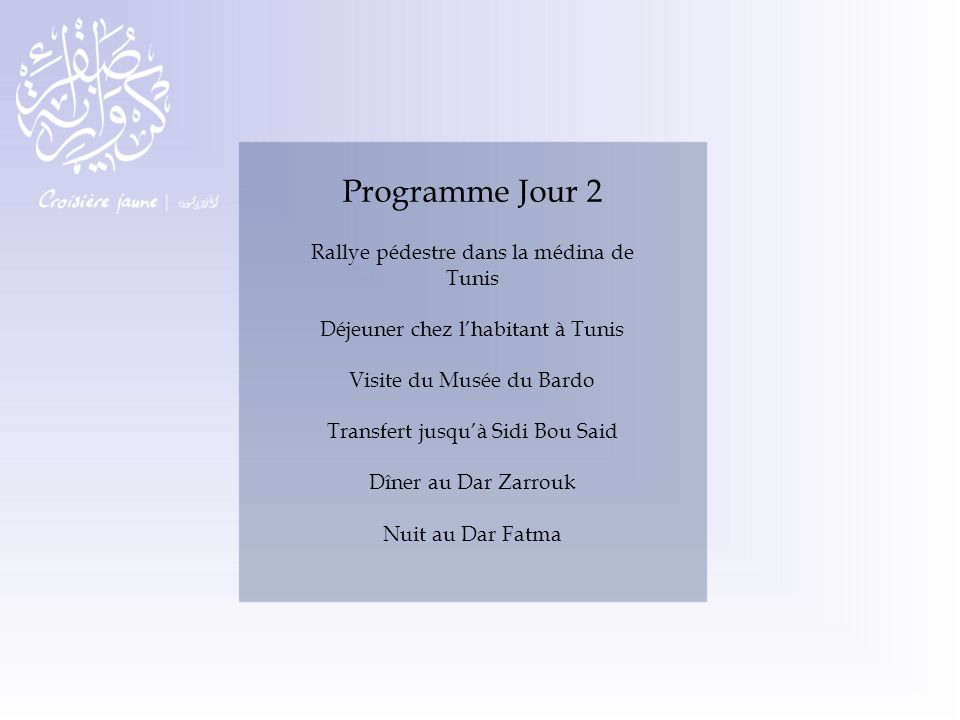 Programme Jour 2 Rallye pédestre dans la médina de Tunis