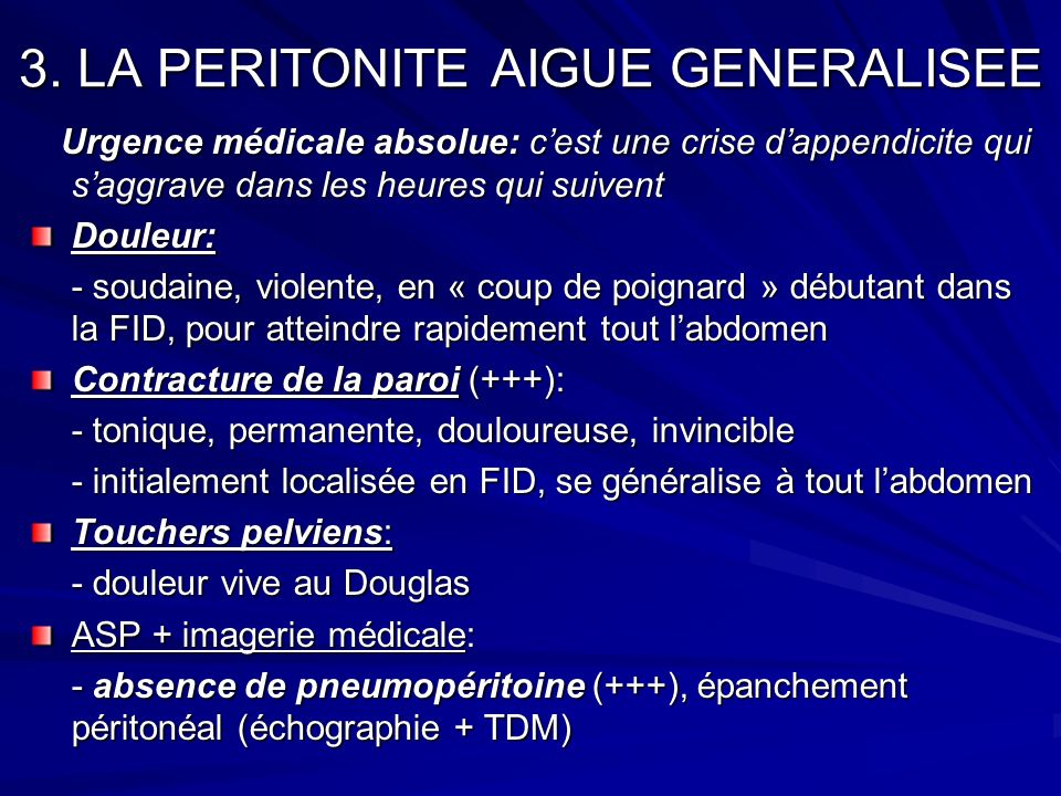 3. LA PERITONITE AIGUE GENERALISEE
