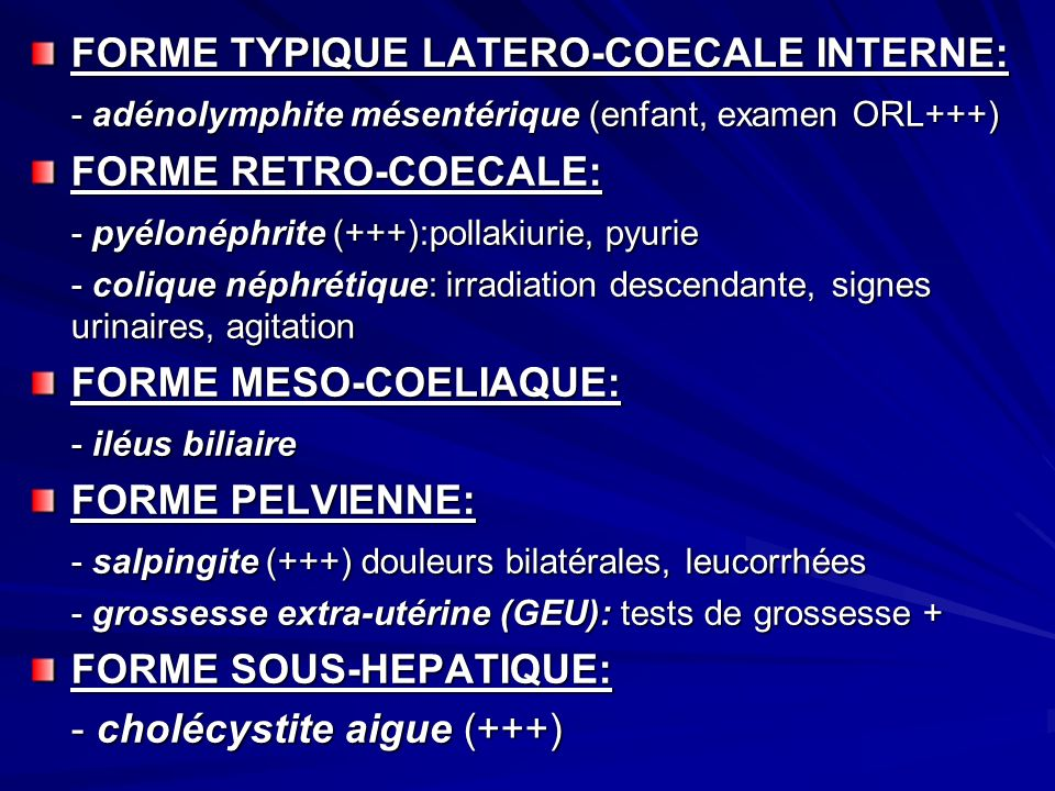 FORME TYPIQUE LATERO-COECALE INTERNE: