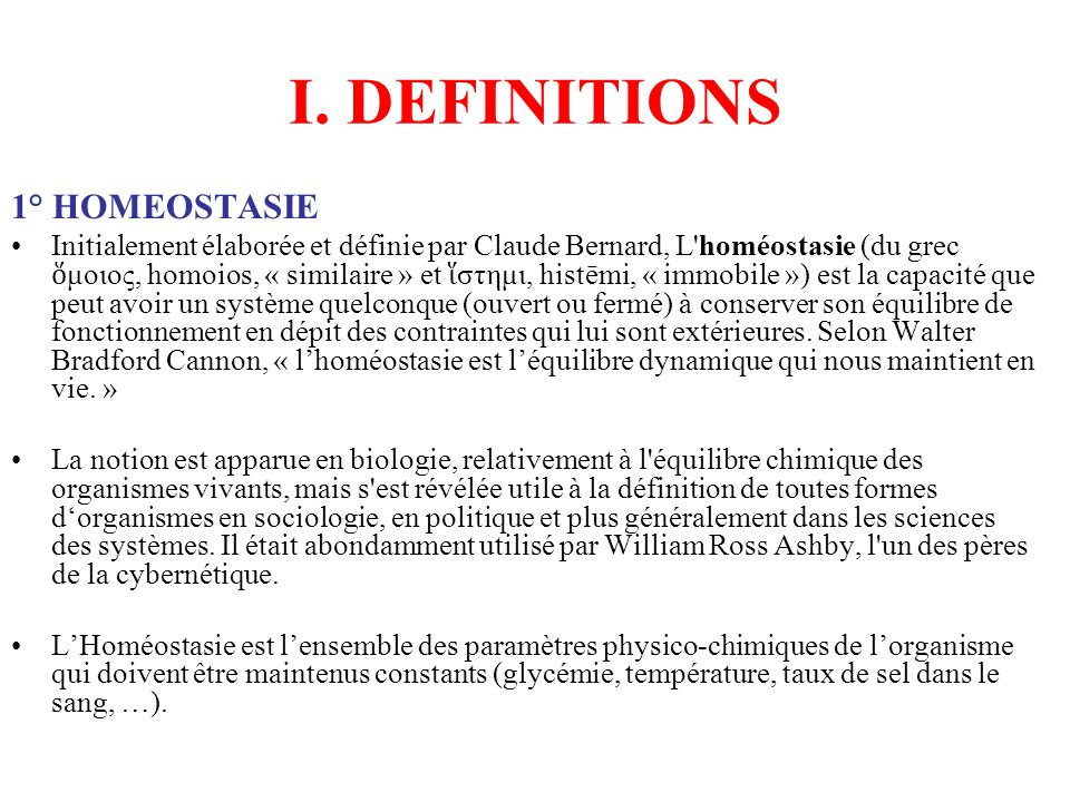I. DEFINITIONS 1° HOMEOSTASIE