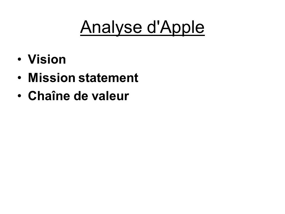 Analyse d Apple Vision Mission statement Chaîne de valeur